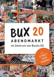 BUX20 - ABENDMARKT 2021 @ Bahnhofstrasse | Buchs | Sankt Gallen | Schweiz